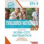 Evaluarea Națională 2019 la finalul clasei a II-a. Scris-Citit. Matematică (Avizat MEN 2018)