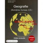 Bacalaureat Geografie 2019. Sinteze, teste, rezolvari (Romania, Europa, Uniunea Europeana)