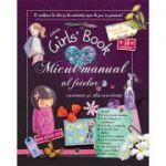 Micul manual al fetelor curioase si descurcarete