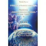 Profetia Arhanghelului Mihail despre Terra si Cele 144. 000 de Fiinte de Lumina a caror menire este de a o implini