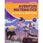 Aventuri matematice în castelul vrăjitoarei, clasa I