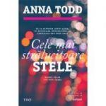 Cele mai strălucitoare stele - Anna Todd