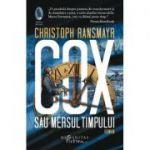Cox sau mersul timpului
