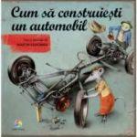 Cum să construiești un automobil - Martin Sodomka