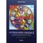 Astrologie cauzala. O înțelegere la nivel arhetipal a astrologiei, având ca bază sistemul șivaismului cașmirian