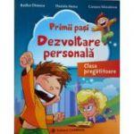 Primii pasi - dezvoltare personala, clasa pregatitoare