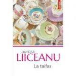 La taifas - Aurora Liiceanu