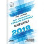 Pas cu pas spre examenul de evaluare națională, Matematică 2019