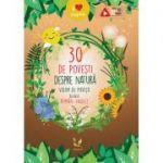 30 de povesti despre natură. Volum de povesti bilingv roman-englez