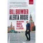 Alerta rosie - Cum am devenit inamicul numărul unu al lui Putin
