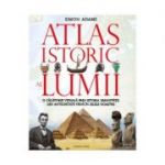 Atlas istoric al lumii - Simon Adams
