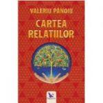 Cartea Relatiilor - Valeriu Panoiu