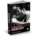 Freddie Mercury. O biografie intimă, scrisă de omul care l-a cunoscut cel mai bine
