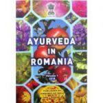 Ayurveda in Romania, volumul 1 (Editie in limba engleza)