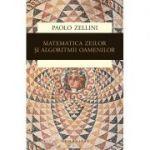 Matematica zeilor si algoritmii oamenilor