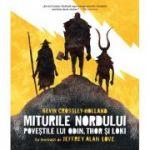 Miturile Nordului - Poveștile lui Odin, Thor și Loki