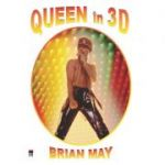 Queen in 3D (Brian May)