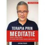 Terapia prin meditatie - Stefan Pusca