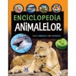 Enciclopedia animalelor. Toate animalele tale preferate
