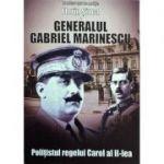 Gabriel Marinescu - Polițistul Regelui Carol al II-lea