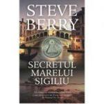 Secretul Marelui Sigiliu (editie de buzunar) - Steve Berry