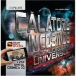 Calatorie in cosmos. Exploreaza universul in realitatea augmentata