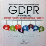 Regulamentul General privind Protectia Datelor pe intelesul tau (GDPR)