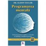 Programarea mentală, de la persuasiune şi spălare a creierului la self-help şi metafizică practică (ediţie revizuită, carte + CD)