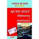 Obtinerea si redobandirea permisului de conducere (13 din 15). Auto Test 2019