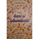 Despre bani si abundenta - Lise Bourbeau