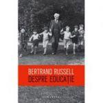 Despre educație - Bertrand Russell