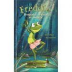 Freddie, brotacelul care voia sa danseze!