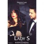 Lady S si bodyguardul