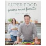 Super food pentru toata familia