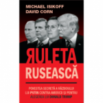 Ruleta ruseasca - David Corn, Michael Isikoff