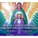 Energiile subtile benefice care declanseaza vindecarea