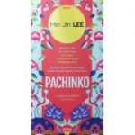 Pachinko - Jin Min Lee