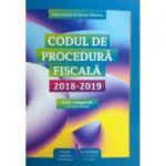 Codul de procedura fiscala 2018-2019 (text comparat, cod + instructiuni)