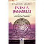 Inima șamanului - Alberto Villoldo