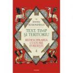 Text, timp şi teritoriu. Redescifrarea culturii evreieşti