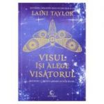 Visul isi alege visatorul - Laini Taylor