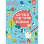 Activități istețe pentru preșcolari 3 ani +