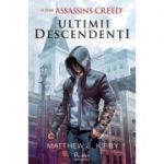 Assassin's Creed. Ultimii descendenti