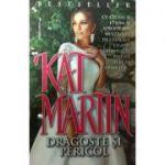 Dragoste si pericol - Kat Martin