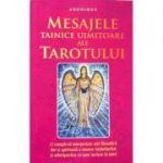 Mesajele tainice uimitoare ale Tarotului