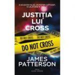 Justitia lui Cross - James Patterson