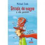 Scoala de magie şi alte povestiri