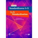 Standardizarea S+X - S+X Standardisation
