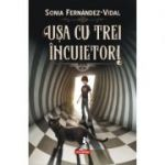 Ușa cu trei încuietori - Sonia Fernandez-Vidal