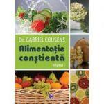 Alimentaţia conştientă (2 vol.) - Gabriel Cousens
